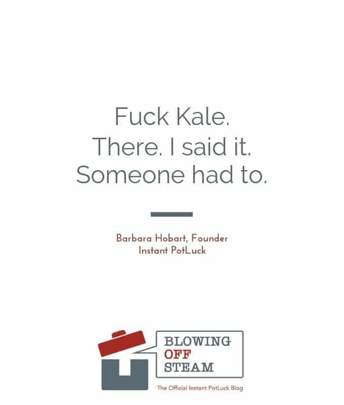 Fuck Kale!
