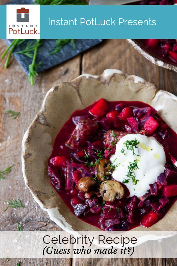 BEET & BEEF BORSCHT – Instant Pot & Traditional Recipe